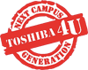 Toshiba 4U Next Campus Generation